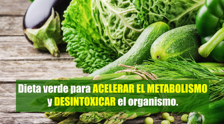 Dieta que acelera el metabolismo