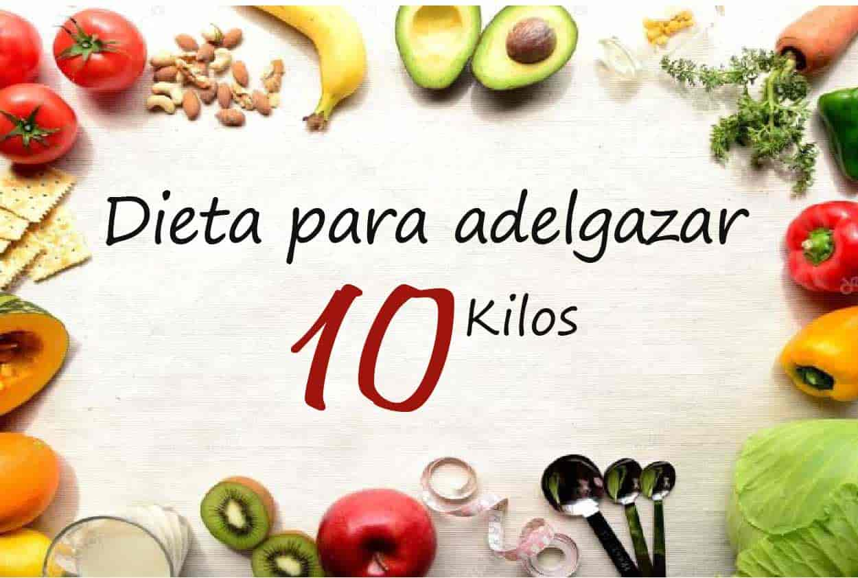 como adelgazar 10 kilos