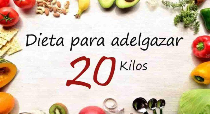la dieta para rebajar 20 kilos