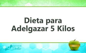 la dieta para adelgazar 5 kilos