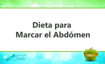 La Dieta para Marcar el Abdomen